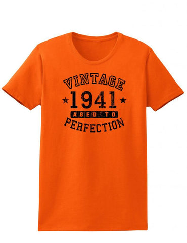 1941 - Ladies Vintage Birth Year Aged To Perfection Birthday T-Shirt