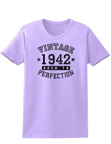 1942 - Ladies Vintage Birth Year Aged To Perfection Birthday T-Shirt