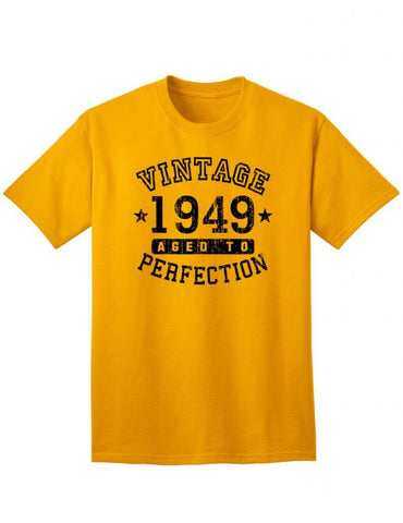 1949 - Adult Unisex Vintage Birth Year Aged To Perfection Birthday T-Shirt