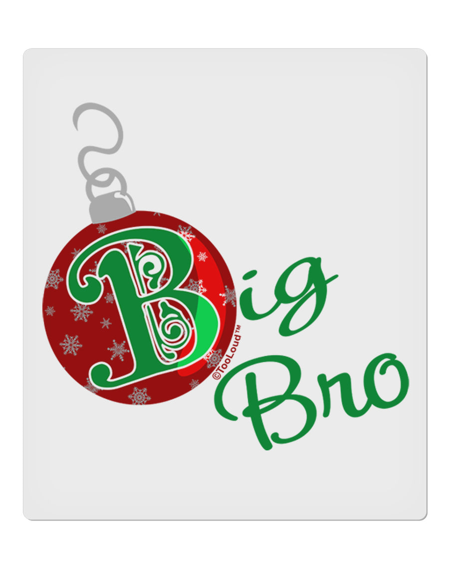 "Matching Family Ornament Big Bro 9 x 10.5"" Rectangular Static Wall Cling"