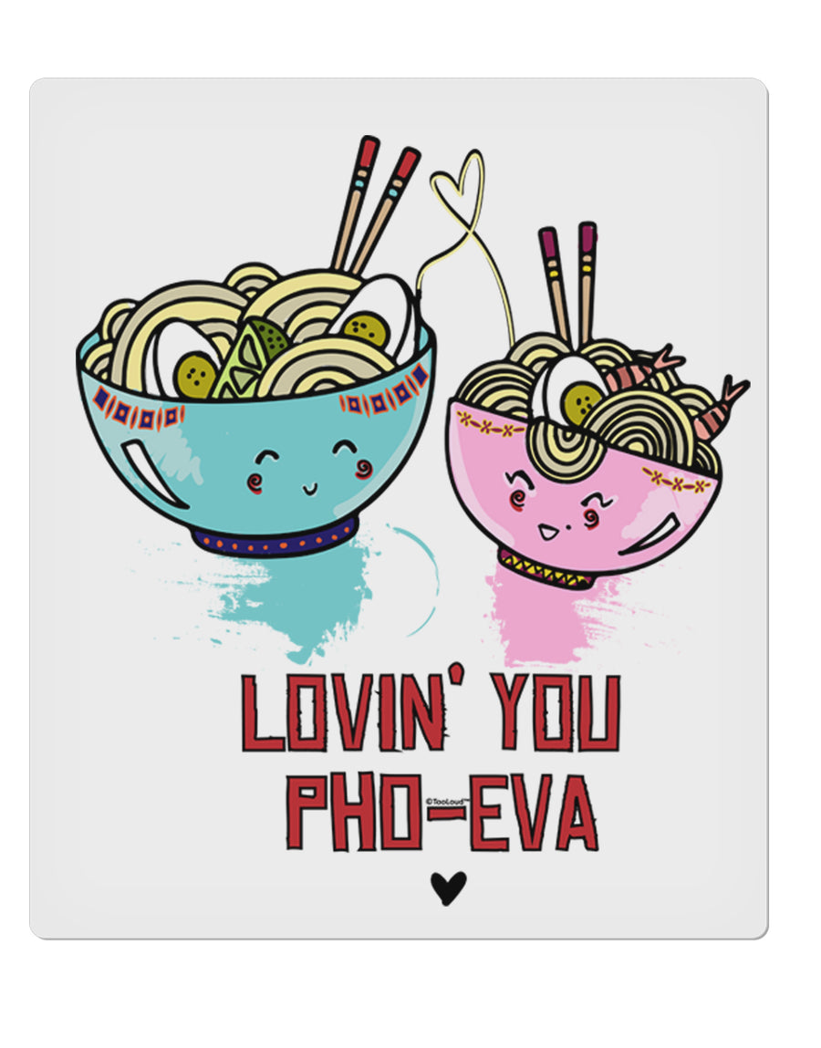 TooLoud Lovin you Pho Eva 9 x 10.5 Inch Rectangular Static Wall Cling
