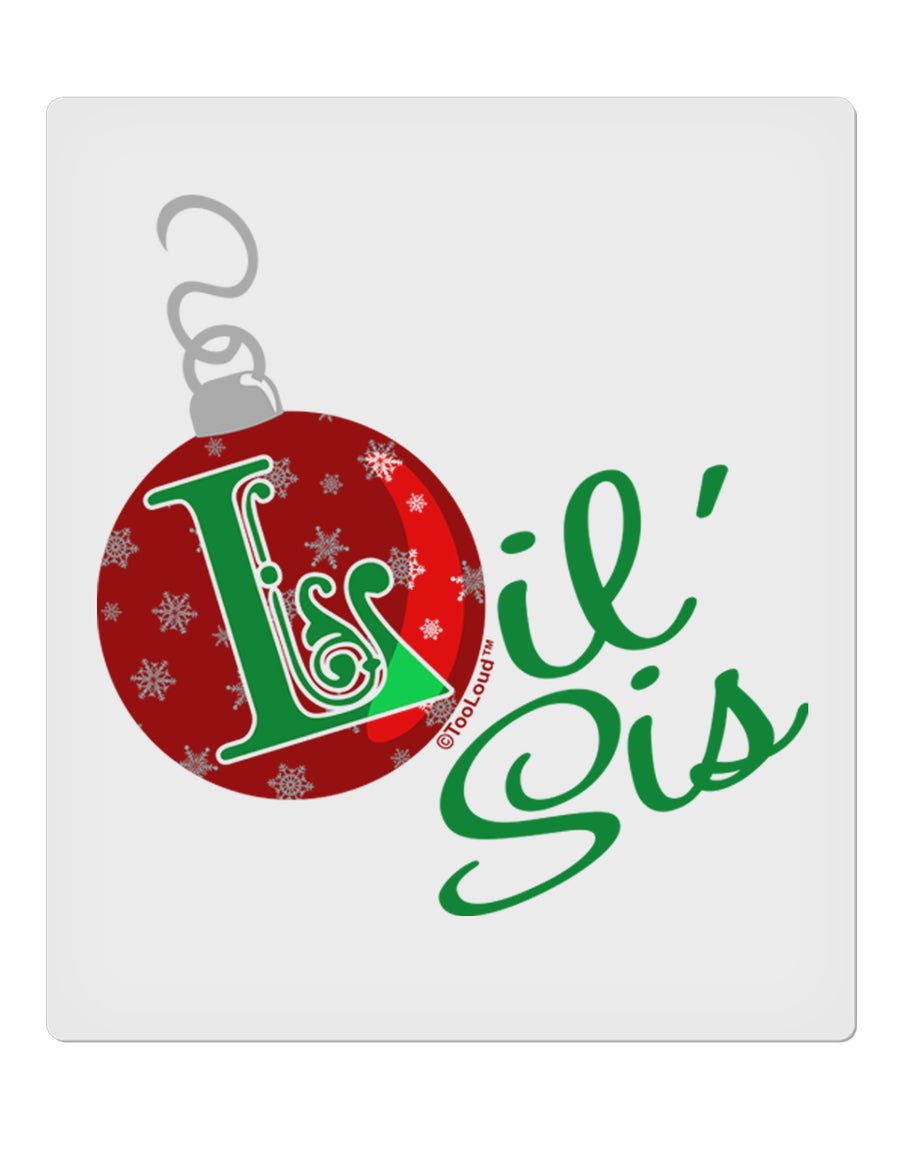 "Matching Family Ornament Lil Sis 9 x 10.5"" Rectangular Static Wall Cling"