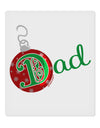 "Matching Family Ornament Dad 9 x 10.5"" Rectangular Static Wall Cling"