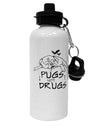 TooLoud Pugs Not Drugs Aluminum 600ml Water Bottle