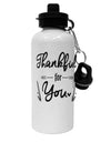 TooLoud Thankful for you Aluminum 600ml Water Bottle