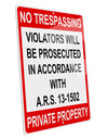 "No Trespassing Aluminum 8 x 12"" Sign"