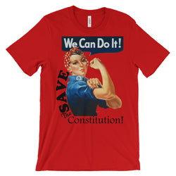 We Can Do It! Save the Constitution Unisex Tee Mens or Short Sleeve T-shirt