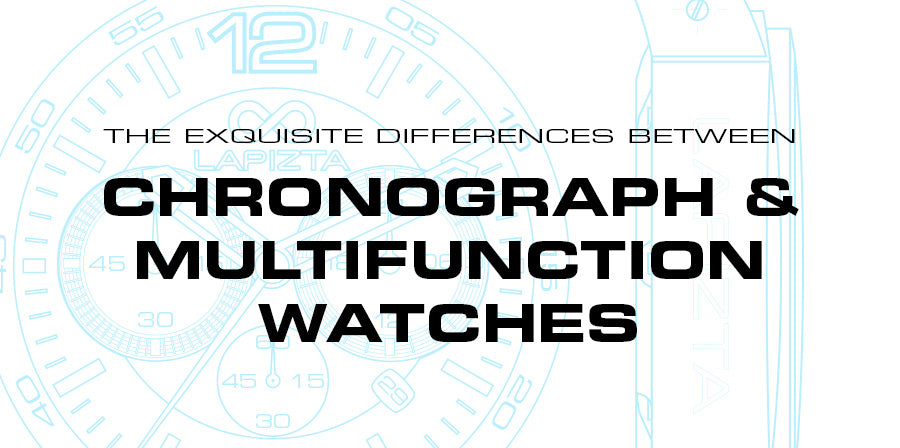 The Exquisite Differences Between Chronograph & Multifunction Watches