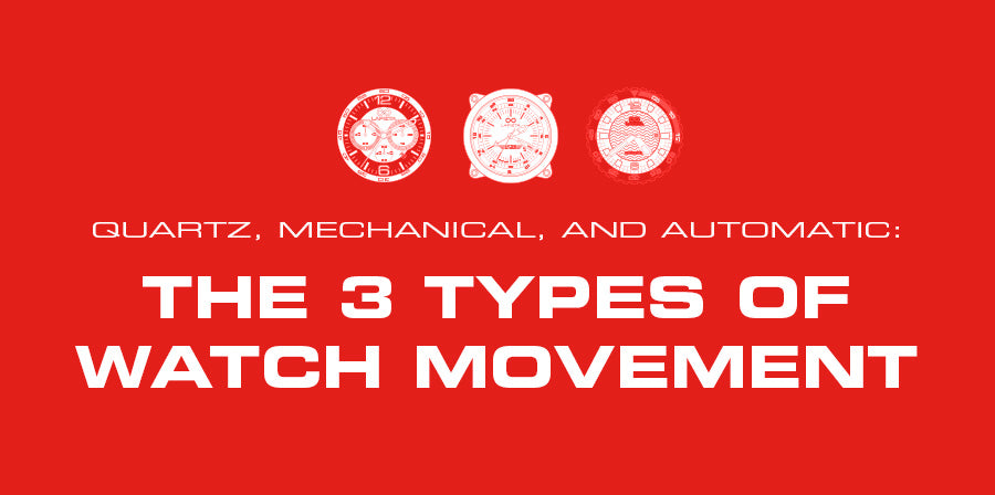 Quartz, Mechanical, and Automatic: The 3 types of watch movement