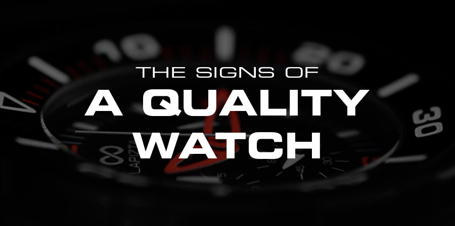 The signs of a quality watch