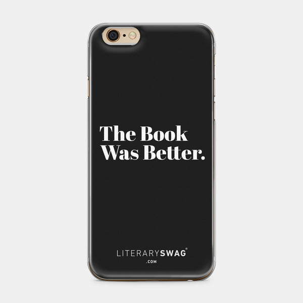 The Book Was Better iPhone Case - Mister Bumbles Interactive