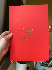Love Is... - Unframed Foil Print