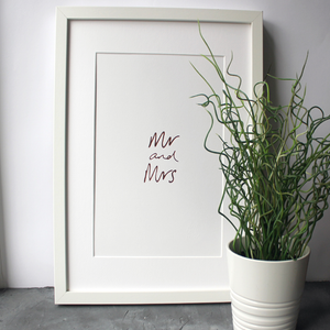 This A4 rose gold print is hand pressed with the handwritten words 'Mr and Mrs'.