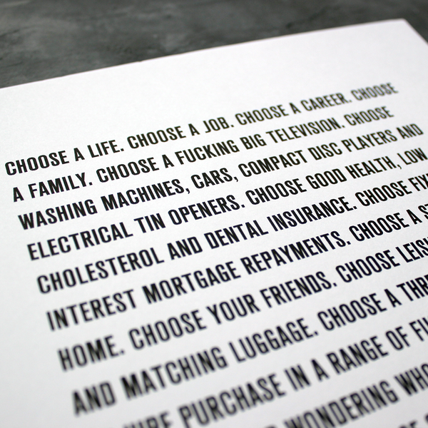 Choose Life typographic quote from the movie Trainspotting