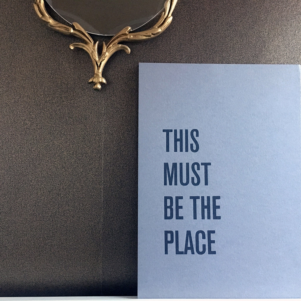 This Must Be The Place - A3 Hand Screen Print