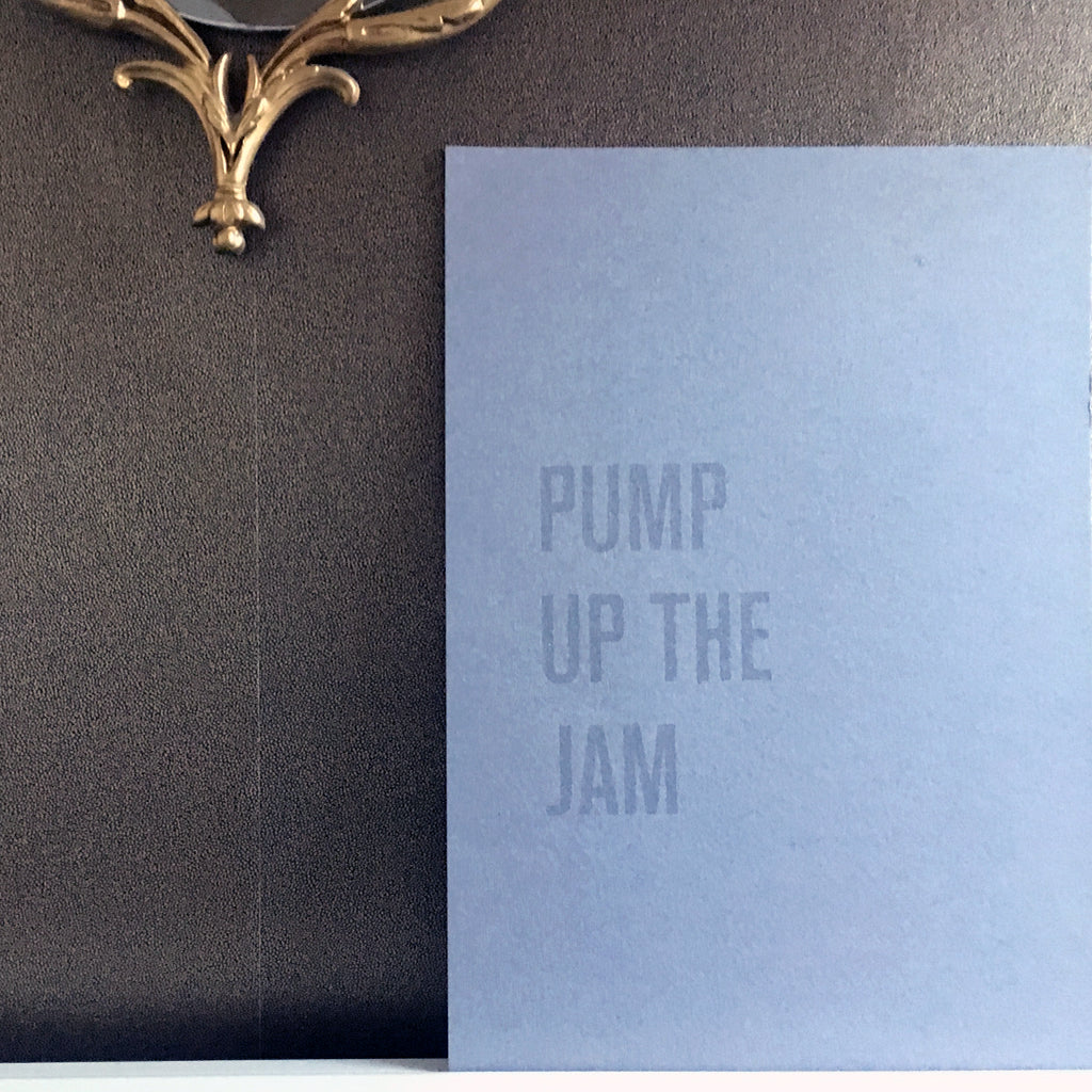 Pump Up The Jam - A3 Hand Screen Print
