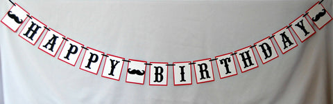 Mustache Themed Party Happy Birthday Banner - We Bring the Party - 1