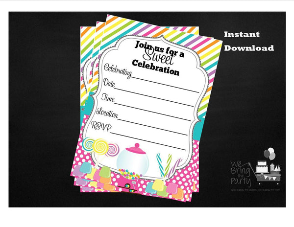 Candy Party Themed Fill in Invitation, Instant Download - We Bring the Party
