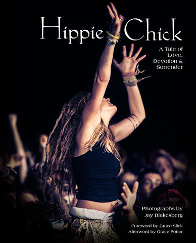 Hippie Chick: A Tale of Love, Devotion and Surrender
