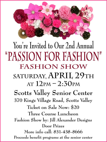 Scotts Valley Senior Center Passion for Fashion, Fashion Show Jill Alexander