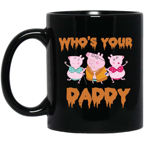 Who's Your Daddy ANDIMOTO Black Mug