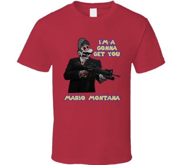 Im'a Gonna Get You Shirt
