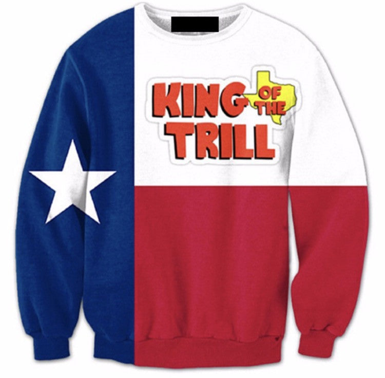 King of the Trill Sweatshirt