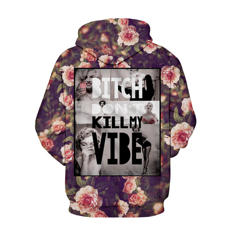 Bitch Don't Kill My Vibe Hoodie rv2hDt