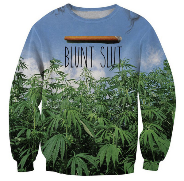 The Blunt Slut Sweatshirt