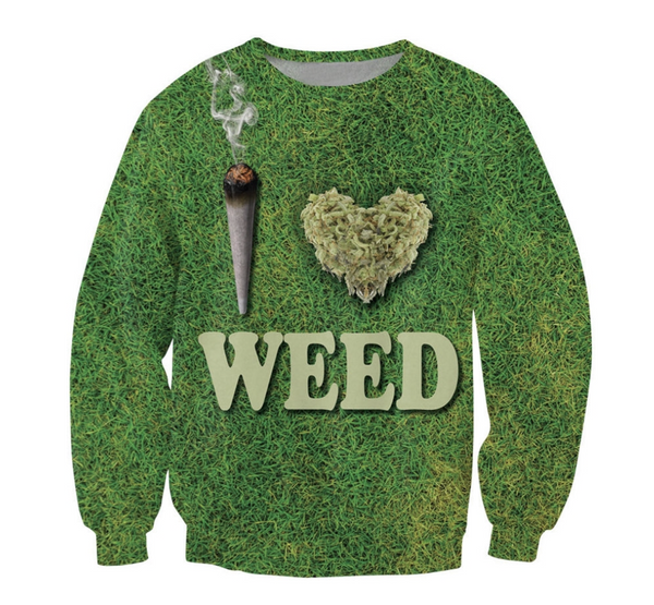 I Love Weed Sweatshirt