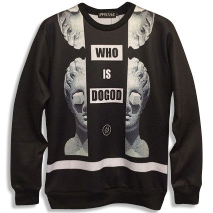WHO IS DOGOD Sweatshirt