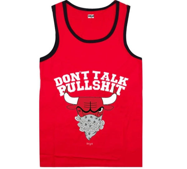 Don't Talk Bullshit Chicago Bulls Tanktop Red