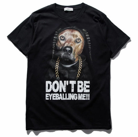Don't Be Eyeballing Me T-Shirt
