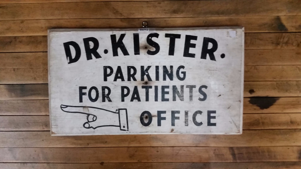 Wood Sign, Dr. Kister