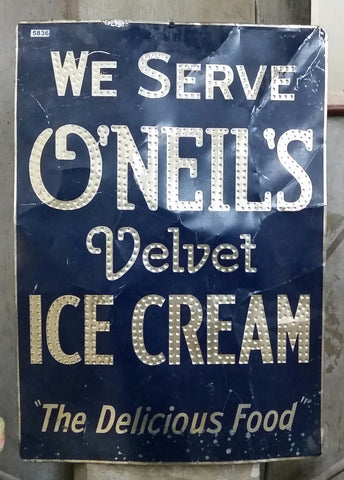 "Sign, ""We Serve O'Neil's Velvet Ice Cream, The Delicious Food"" (Restaurant)"