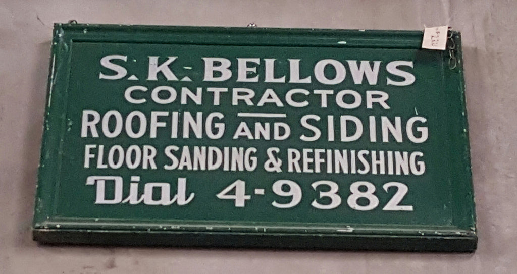 "Sign, ""S.K. Bellows Contractor"""