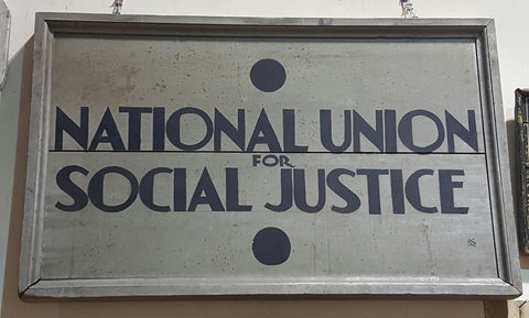 """National Union for Social Justice"" Sign"