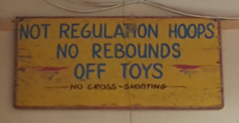 "Wood Carnival/Circus Sign ""Not Regulation Hoops No Rebounds Off Toys"""