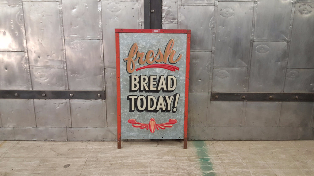 "Metal Sign, ""Fresh Bread Today!"" (Restaurant)"