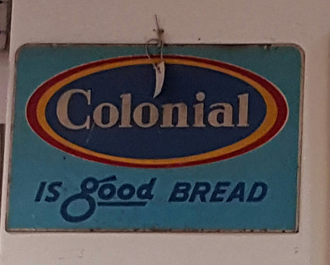 "Wood Sign ""Colonial is Good Bread"" (Restaurant)"