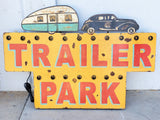 Trailer Park Metal Sign