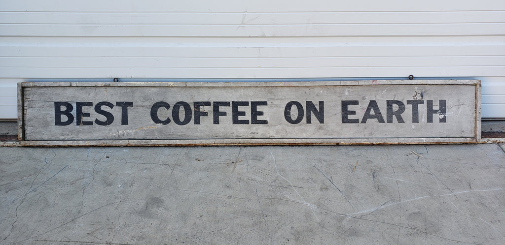 Best Coffee on Earth/Sandwich Shop Sign