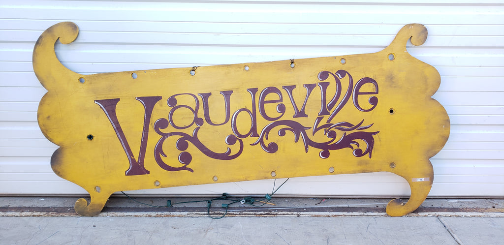 Vaudeville Metal Sign