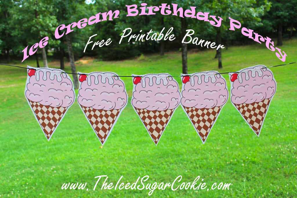 Ice Cream Birthday Party Free Printable Template Pattern Cutout Banner Flag Bunting Garland by The Iced Sugar Cookie