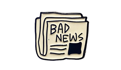 bad news soft enamel pin