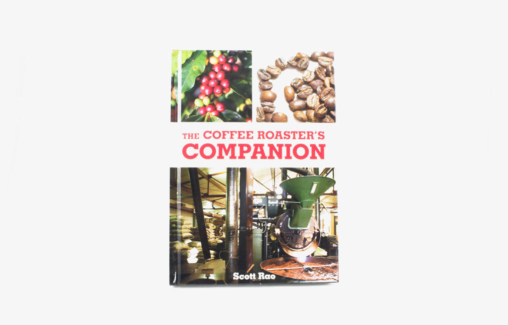 Scott Rao - Coffee Roasters Companion