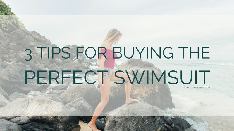 3 Tips for Buying the Perfect Swimsuit
