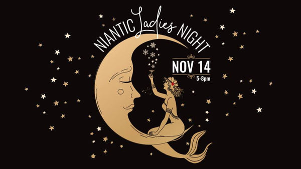 Niantic Ladies Night