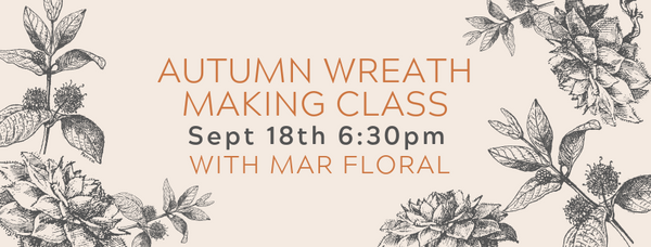 Autumn Wreath Making Class-SOLD OUT