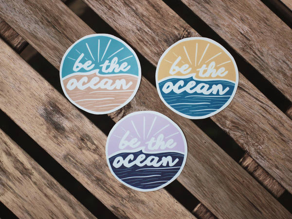 Be The Ocean All Weather Sticker -  ShopatGrace.com